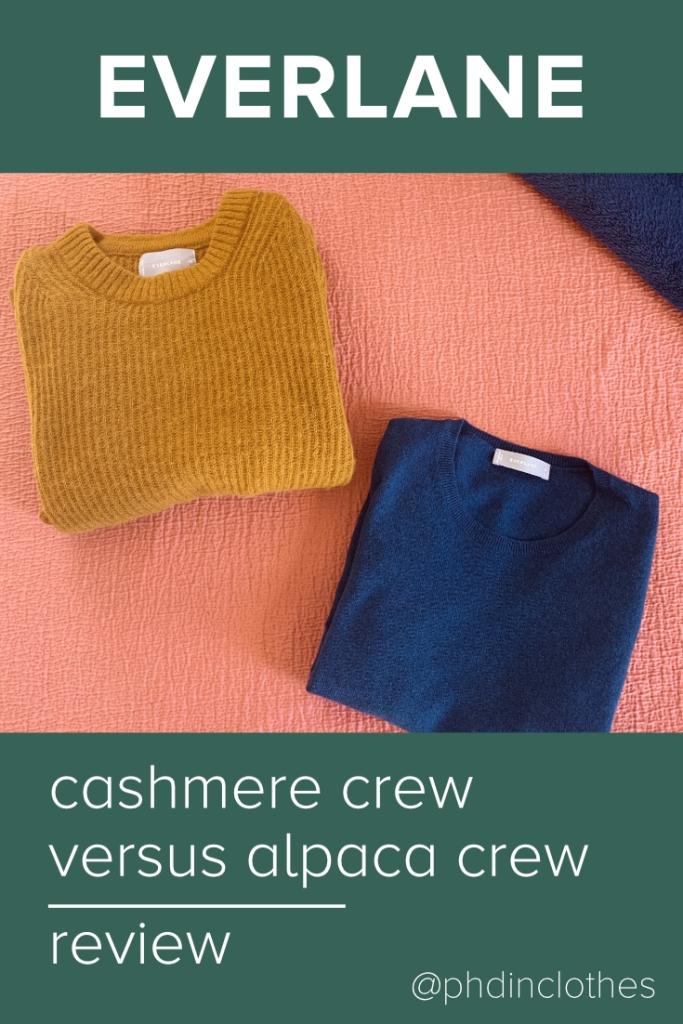 Everlane cashmere crew and alpaca oversized crew review
